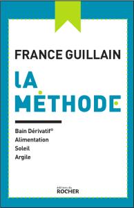 La méthode - France Guillain