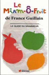 Le Miam O Fruit - france guillain